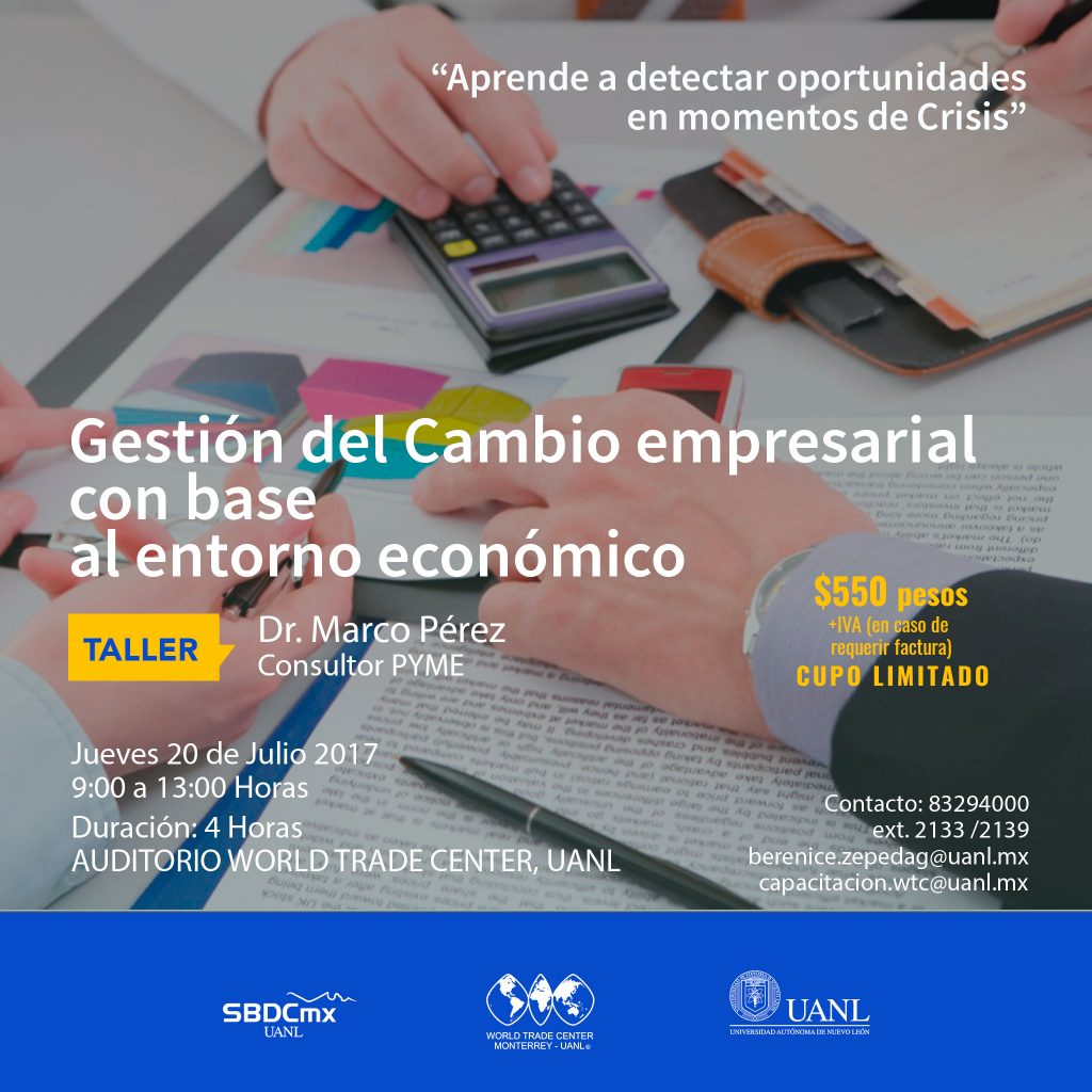 Taller:Gestión del Cambio empresarial con base al entorno económico