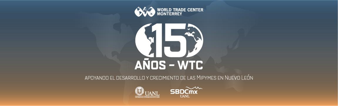 15 Aniversario WTC Monterrey UANL