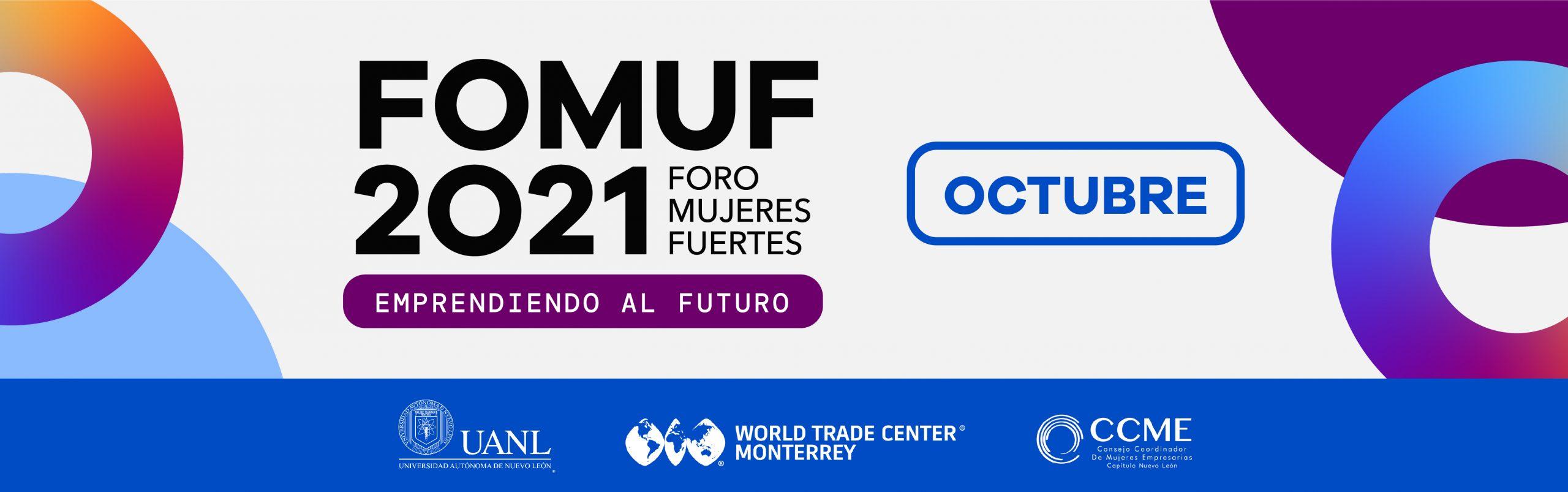 FOMUF Foro Mujeres Fuertes 2021: Emprendiendo al futuro